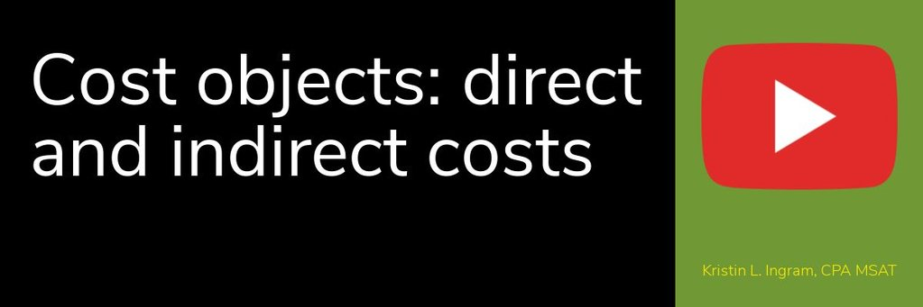 Cost objects direct and indirect costs