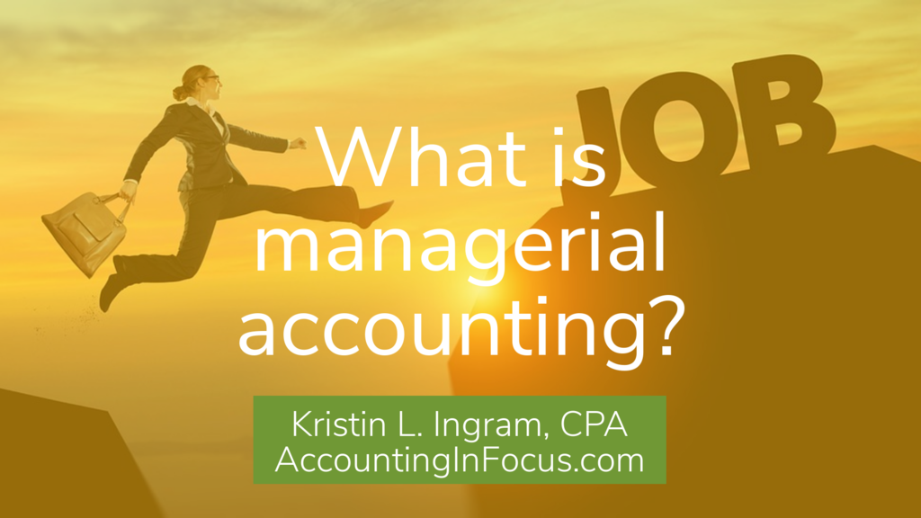 What is managerial accounting?