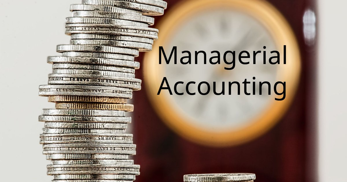 Managerial Accounting Topics for college